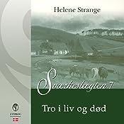Tro i liv og død (Sværkeslægten 7) | Helene Strange
