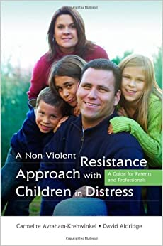 A Non-Violent Resistance Approach with Children in ... Non Violent Resistance Parenting