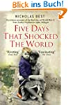 Five Days that Shocked the World - Ey...