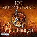 Blutklingen Audiobook by Joe Abercrombie Narrated by David Nathan