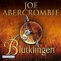 Blutklingen Hörbuch von Joe Abercrombie Gesprochen von: David Nathan