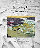 img - for Growing Up in Greenland book / textbook / text book