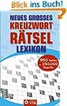 Neues grosses Kreuzwortr�tsel Lexikon...