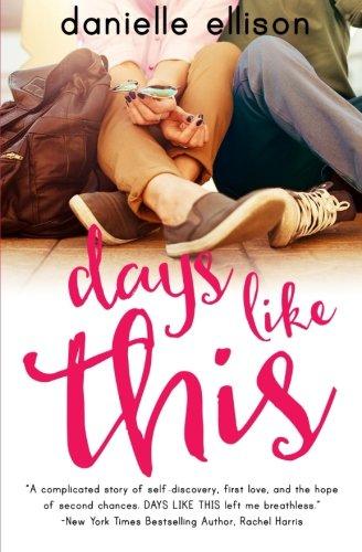 Days Like This (A Landslide Novel)