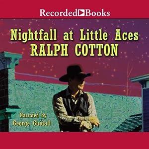 Nightfall at Little Aces | [Ralph Cotton]
