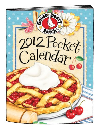 2012 Gooseberry Patch Pocket Calendar (Gooseberry Patch Calendars)