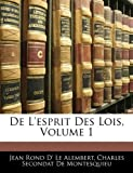 img - for De L'esprit Des Lois, Volume 1 (French Edition) book / textbook / text book