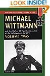 Michael Wittmann & the Waffen SS Tige...