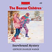 Snowbound Mystery: The Boxcar Children Mysteries, Book 13 | Gertrude Chandler Warner