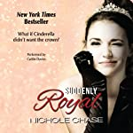 Suddenly Royal | Nichole Chase
