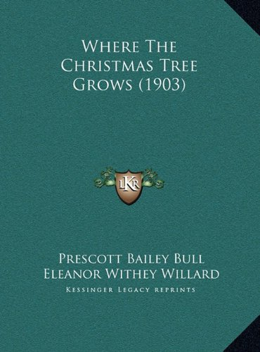 Where the Christmas Tree Grows (1903)