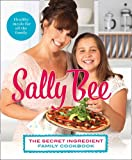 The Secret Ingredient: Family Cookbook Sally Bee