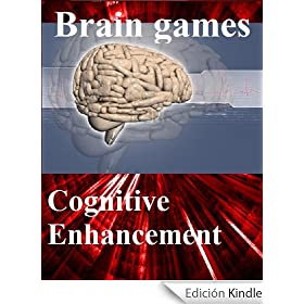 "Brain games: free games for brain training - Cognitive Enhancement with your ""natural Nootropic"" (English Edition)"