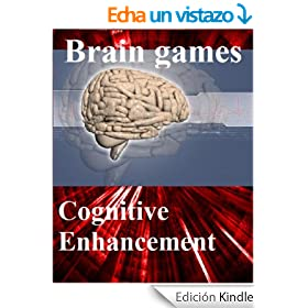 """Brain games: free games for brain training - Cognitive Enhancement with your """"natural Nootropic"""" (English Edition)"""