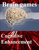 "Brain games: free games for brain training – Cognitive Enhancement with your ""natural Nootropic"""