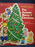 Richard Scarry the Animals Merry Christmas (A Golden book)