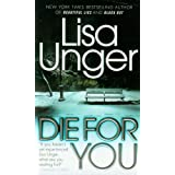 Die for You ~ Lisa Unger