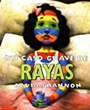 Un caso grave de rayas (Spanish Edition) (0439409861) by Shannon, David