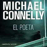 El poeta [The Poet] | Michael Connelly,Dario Giménez - translator