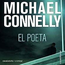 El poeta [The Poet] (       UNABRIDGED) by Michael Connelly, Dario Giménez - translator Narrated by Jorge Tejedor