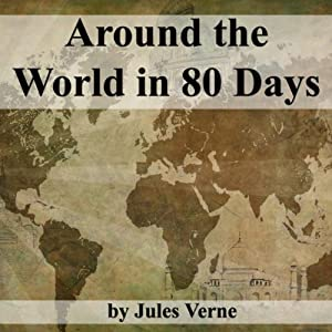 Around the World in 80 Days Hörbuch