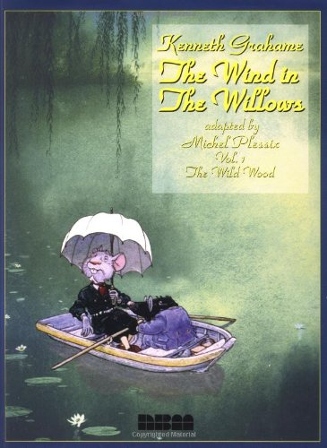 The Wind in the Willows: Wild Wood v. 1 (Graphic Novel)