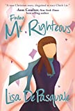Finding Mr. Righteous