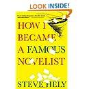 How I Became a Famous Novelist