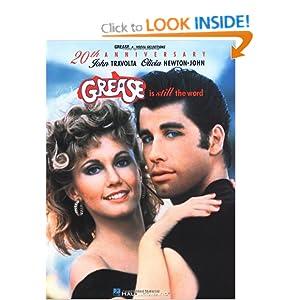 Grease Is Still the Word (Popular Shows) Olivia Newton-John, John Travolta and Hal Leonard Corp.