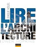 Lire l'architecture - Lexique visuel...