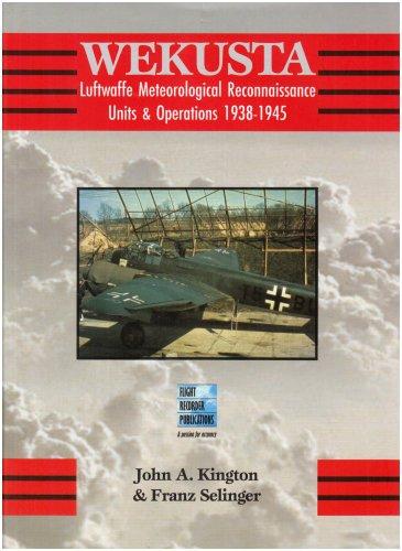 Wekusta: Luftwaffe Weather Reconnaissance Units in World War Two