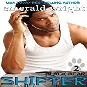 Shifter: Black Bear, Book 2: BBW Paranormal Shifter Romance | Emerald Wright