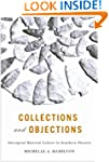 Collections and Objections: Aborigina...