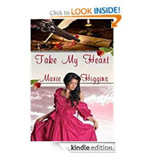 Take My Heart (Heroic Rogues Series)