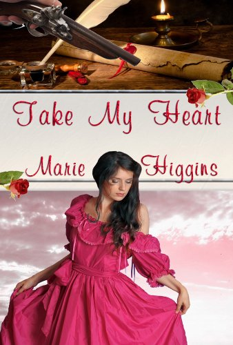Take My Heart by Marie Higgins ebook deal