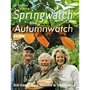 Springwatch and Autumnwatch: Accompanies the BBC 2 TV series:
