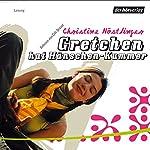Gretchen hat Hänschen Kummer | Christine Nöstlinger