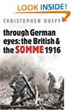 Through German Eyes: The British and the Somme 1916