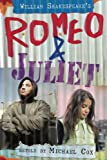 Romeo and Juliet (White Wolves: Shakespeare Retellings) (0713685271) by Cox, Michael