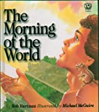 The Morning of the World (What Was It Like? Bible Stories)