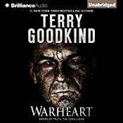 Warheart: Sword of Truth, Book 15 | Terry Goodkind