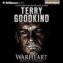 Warheart: Sword of Truth, Book 15 (       UNABRIDGED) by Terry Goodkind Narrated by Sam Tsoutsouvas