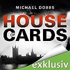 House of Cards Hörbuch von Michael Dobbs Gesprochen von: Erich Räuker
