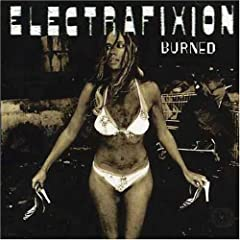 Burned - Electrafixion
