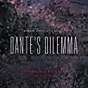 Dante's Dilemma: A Mark Angelotti Novel, Book 3 Audiobook by Lynne Raimondo Narrated by Stefan Rudnicki