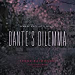 Dante's Dilemma: A Mark Angelotti Novel, Book 3 | Lynne Raimondo