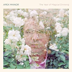 Apex Manor - The Year of Magical Drinking