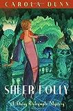 Sheer Folly (A Daisy Dalrymple Mystery Book 18)