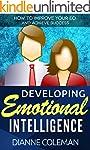 Developing Emotional Intelligence: Ho...