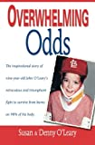 img - for Overwhelming Odds book / textbook / text book